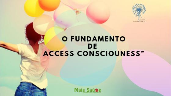 Formação – O Fundamento de Access Consciousness® –