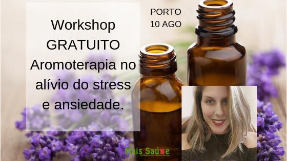 Workshop GRATUITO de Aromoterapia no Alívio do Stress e Ansiedade